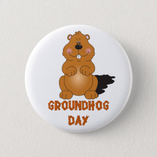 GROUNDHOG DAY BUTTON