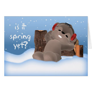 Groundhog Day Card - Is It Spring Yet?