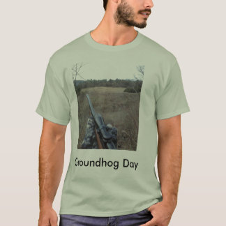 Groundhog Day. T-Shirt