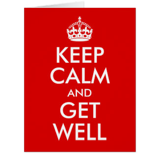 Group Keep Calm and Get Well Card