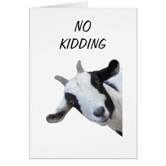 "GROUP SAYS NO KIDDING ""40th"" Card"