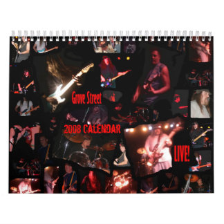 Grove Street LIVE 2008 Calendar