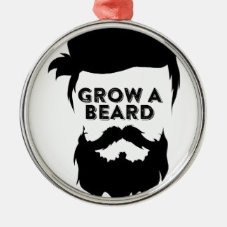 Grow a beard then we will talk metal ornament