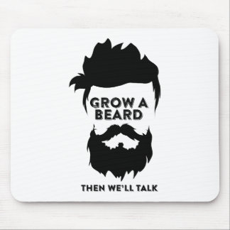 Grow a beard then we will talk mouse pad