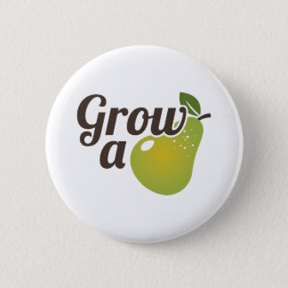 Grow A Pear 2 Inch Round Button