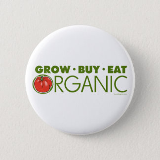 Grow, Buy, Eat Organic 2 Inch Round Button