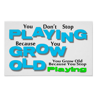 Grow Old Poster