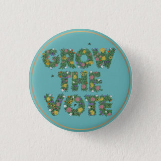 "GROW THE VOTE - 2 1/4"" Button"