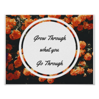 "Grow Through What You Go Through 11"" x 8.5"" Poster"