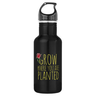 Grow where you are planted 532 ml water bottle