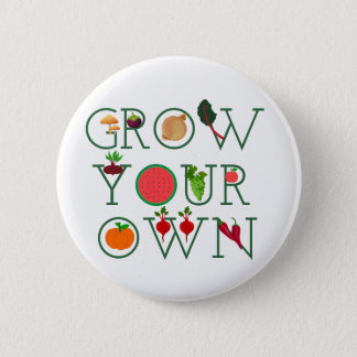 Grow Your Own 2 Inch Round Button