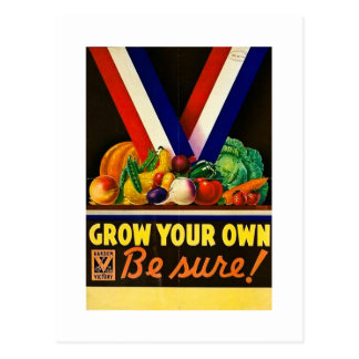 Grow Your Own - Be Sure!  Vintage World War II Postcard