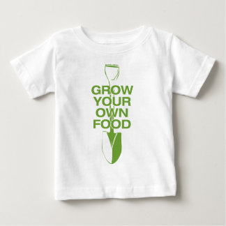 GROW YOUR OWN FOOD BABY T-Shirt