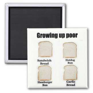 Growing Up Poor - The Versatile Bread Slice Magnet
