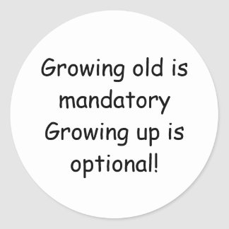 Growing up round sticker