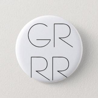 """GRRR"" PIN"
