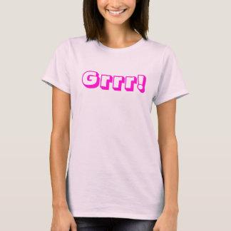 Grrr! T-Shirt