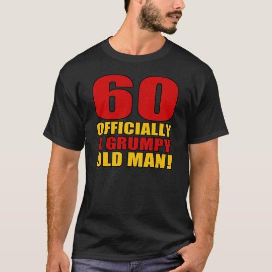 Grumpy 60th Birthday Humour T-Shirt