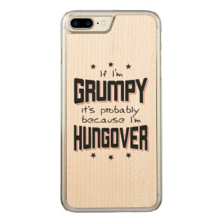 GRUMPY because HUNGOVER (blk) Carved iPhone 8 Plus/7 Plus Case
