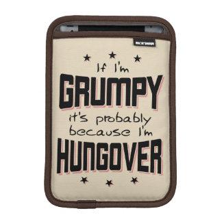 GRUMPY because HUNGOVER (blk) iPad Mini Sleeve