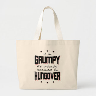 GRUMPY because HUNGOVER (blk) Large Tote Bag