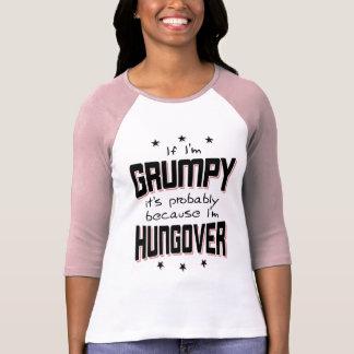 GRUMPY because HUNGOVER (blk) T-Shirt