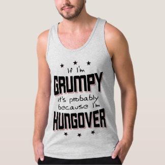GRUMPY because HUNGOVER (blk) Tank Top