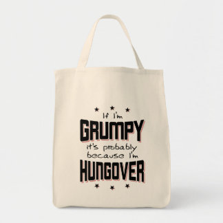 GRUMPY because HUNGOVER (blk) Tote Bag