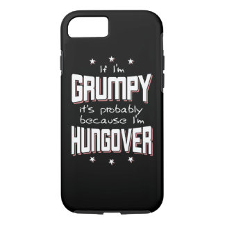 GRUMPY because HUNGOVER (wht) Case-Mate iPhone Case