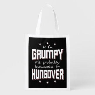 GRUMPY because HUNGOVER (wht) Reusable Grocery Bag