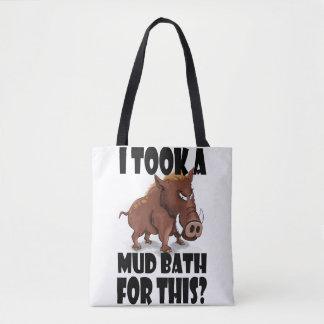 """Grumpy Boar Tote - """"I Took a Mud Bath For This"""""""
