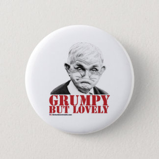 Grumpy But Lovely 2 Inch Round Button