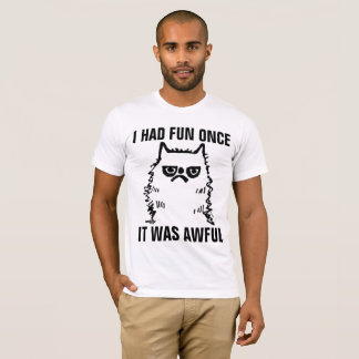 Grumpy Cat funny T-shirts, HAD FUN ONCE WAS AWFUL T-Shirt