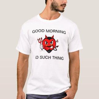 Grumpy Devil Good Morning Shirt