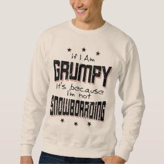GRUMPY not SNOWBOARDING (blk) Sweatshirt