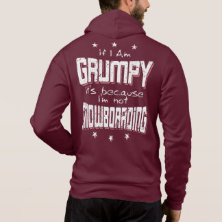 GRUMPY not SNOWBOARDING (wht) Hoodie