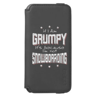 GRUMPY not SNOWBOARDING (wht) Incipio Watson™ iPhone 6 Wallet Case