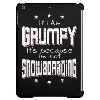 GRUMPY not SNOWBOARDING (wht) iPad Air Covers