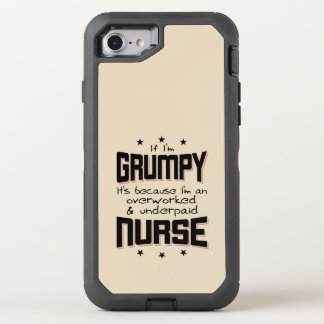 GRUMPY overworked underpaid NURSE (blk) OtterBox Defender iPhone 8/7 Case