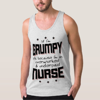 GRUMPY overworked underpaid NURSE (blk) Tank Top