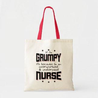 GRUMPY overworked underpaid NURSE (blk) Tote Bag
