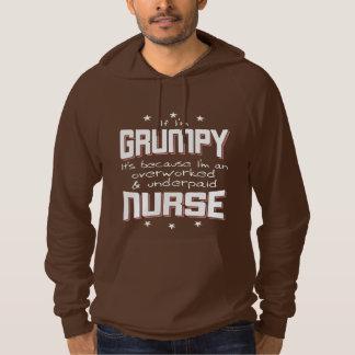 GRUMPY overworked underpaid NURSE (wht) Hoodie