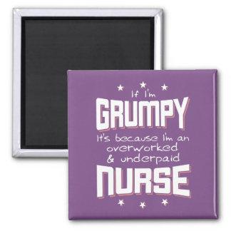 GRUMPY overworked underpaid NURSE (wht) Magnet