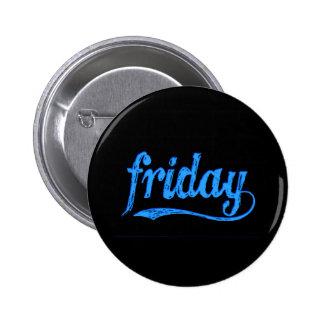 GRUNGE BLUE BLACK FRIDAY WEEKDAY 2 INCH ROUND BUTTON