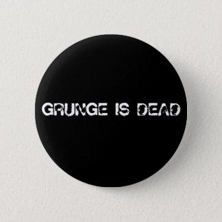 GRUNGE IS DEAD 2 INCH ROUND BUTTON