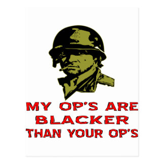 Grunt My Op's Are Blacker Than Your Op's Postcard