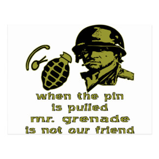 Grunt When The Pin Is Pulled Mr. Grenade Postcard