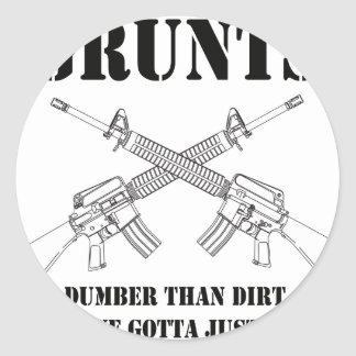 grunts - dumber than dirt classic round sticker