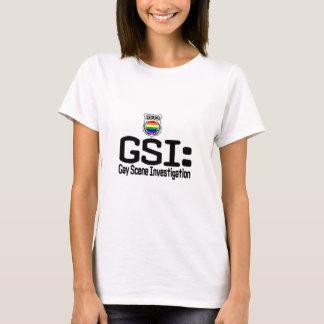 GSI:  Gay Scene Investigation T-Shirt