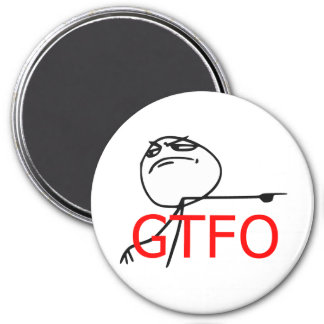 GTFO Get Out Guy Rage Face Comic Meme 3 Inch Round Magnet